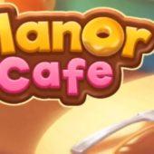 Manor Cafe взлом на андроид