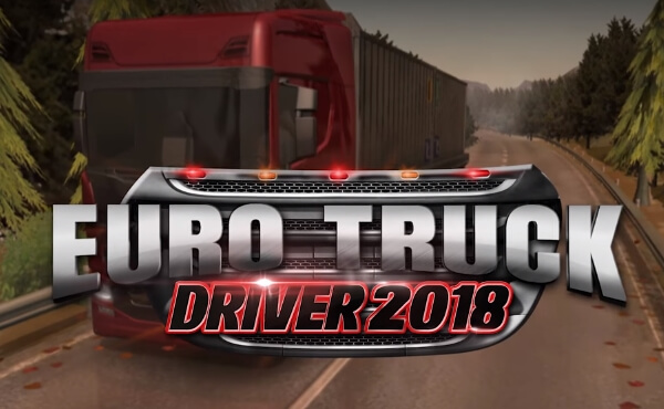 Euro Truck Driver - 2018 взлом
