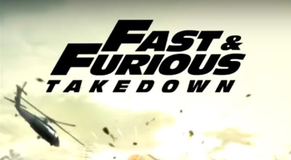 Fast & Furious Takedown андроид