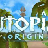 Utopia: Origin