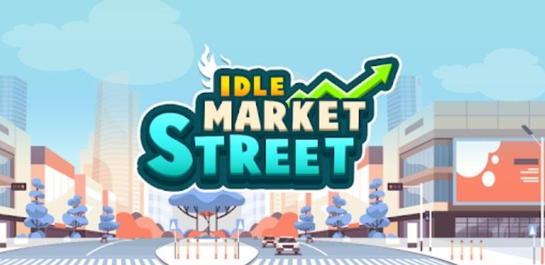 Idle Market Street взлом